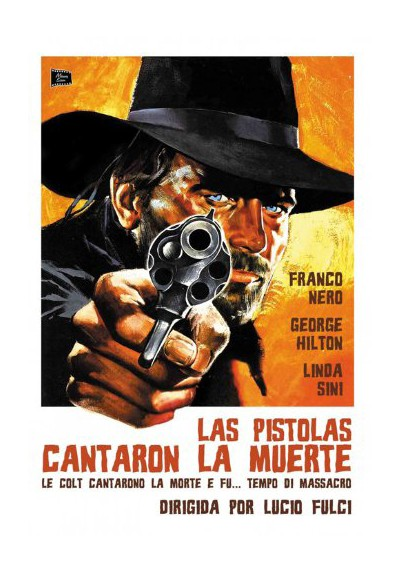 Las Pistolas Cantaron La Muerte (Le Colt Cantarono La Morte E Fu... Tempo Di Massacro)