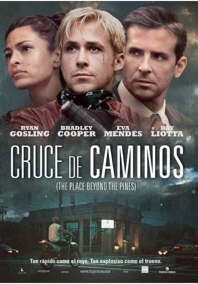 Cruce De Caminos (The Place Beyond The Pines)