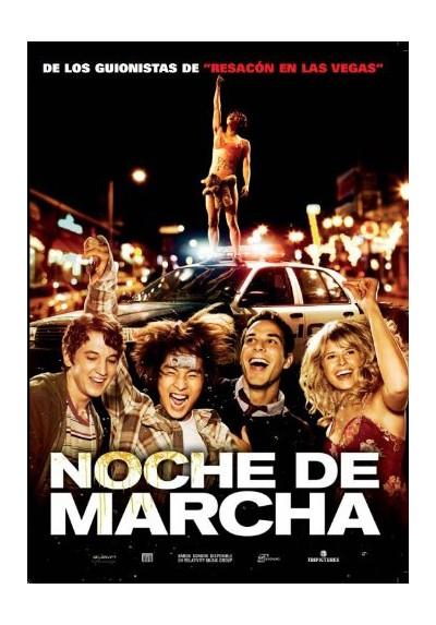 Noche De Marcha (21 And Over)
