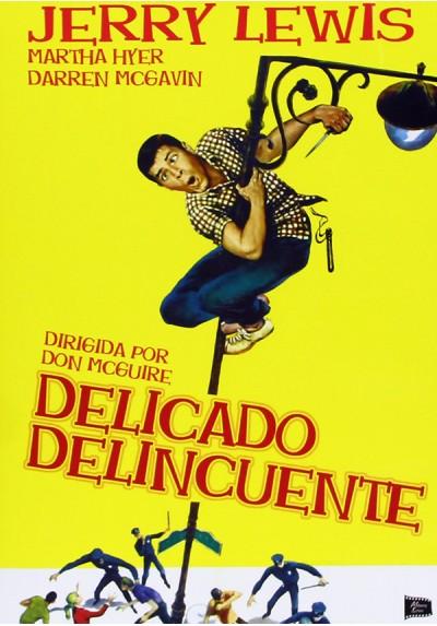 Delicado Delincuente (The Delicate Delinquent)