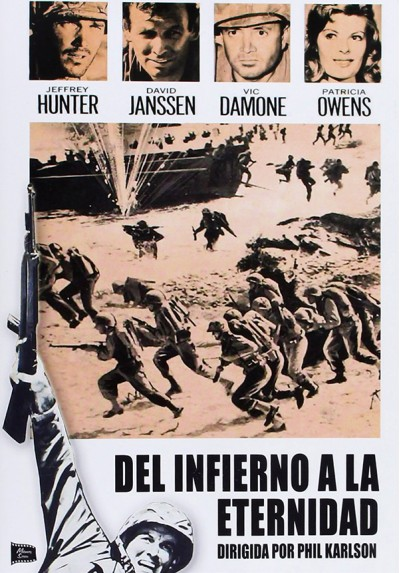 Del Infierno A La Eternidad (Hell To Eternity)