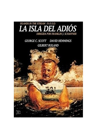 La Isla Del Adiós (V.O.S.) (Islands In The Stream)