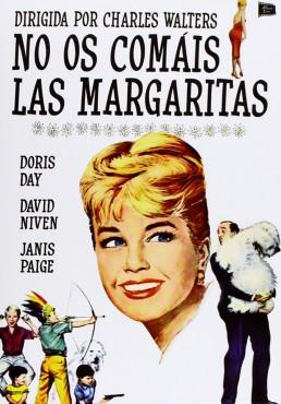 No Os Comáis Las Margaritas (Please Don´t Eat The Daisies)