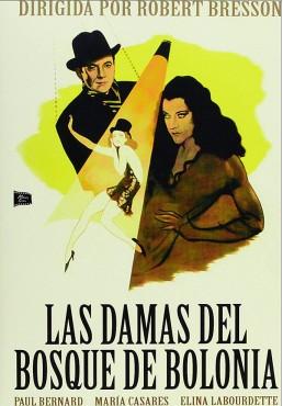 Las Damas Del Bosque De Bolonia (Les Dames Du Bois De Boulogne)