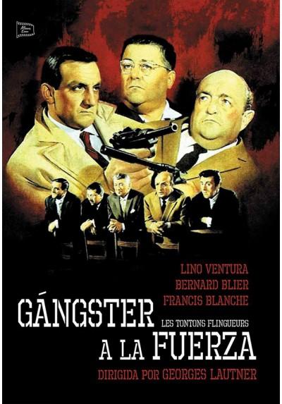 Gángster A La Fuerza (Les Tontons Flingueurs)