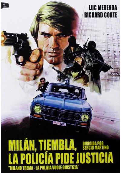 Milán, Tiembla, La Policía Pide Justicia (Milano Trema - La Polizia Vuole Giustizia)