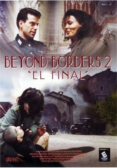"""Beyond Borders 2 """"El Final"""""""