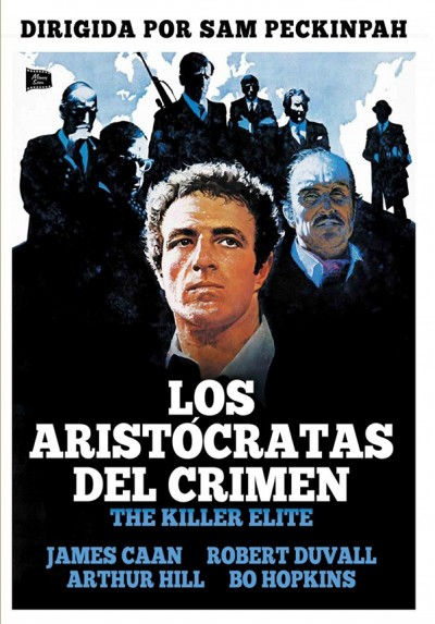 Los Aristócratas Del Crimen (The Killer Elite)