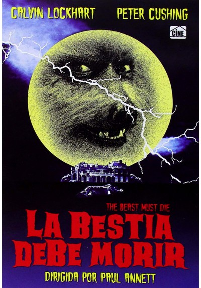 La Bestia Debe Morir (The Beast Must Die)