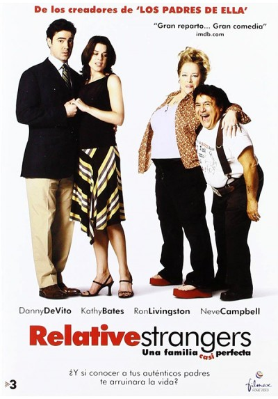 Relative Strangers (Una Familia Casi Perfecta)