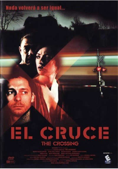 "El Cruce ""The Crossing"""