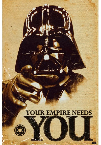 Star Wars - Darth Vader, Your Empire needs you (POSTER)