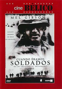 Cuando Éramos Soldados (We Were Soldiers)