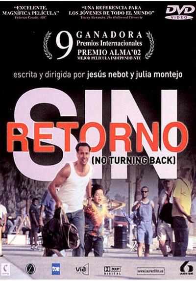 Sin Retorno (No Turning Back)