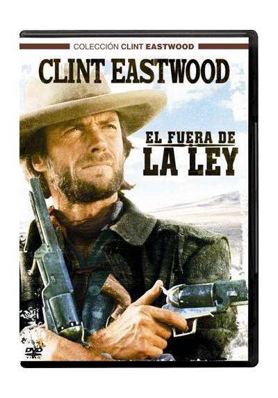 El Fuera De La Ley - Colección Clint Eastwood (The Outlaw Josey Wales)
