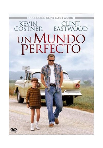 Un Mundo Perfecto - Colección Clint Eastwood (A Perfect World)