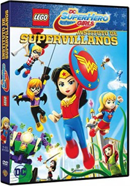 Lego Dc Super Hero Girls: Instituto De Supervillanos (Lego Dc Super Hero Girls: Super-Villain High)
