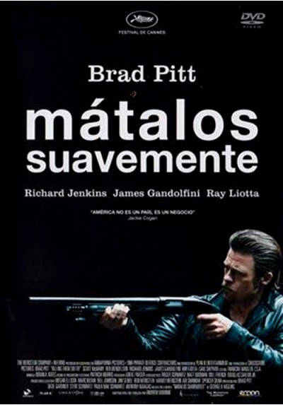 Matalos Suavemente (Killing Them Softly)
