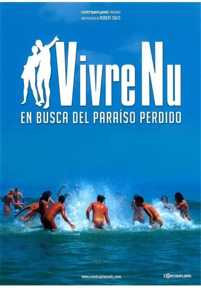 """Vivre Nu """"En Busca Del Paraíso Perdido"""""""