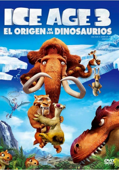 Ice Age 3: El Origen De Los Dinosaurios (Ice Age: Dawn Of The Dinosaurs)