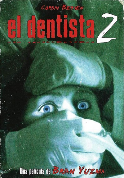 El Dentista 2 (The Dentist II)
