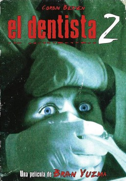 El Dentista 2 (The Dentist II)