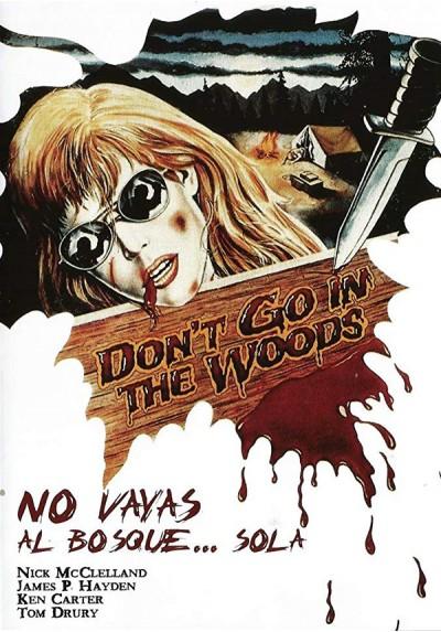 No Vayas Al Bosque... Sola (Don'T Go In The Woods)