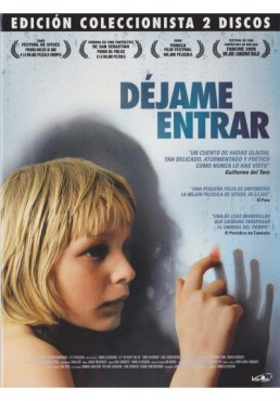 Dejame Entrar (2008) (Ed. Especial) (Låt Den Rätte Komma In)
