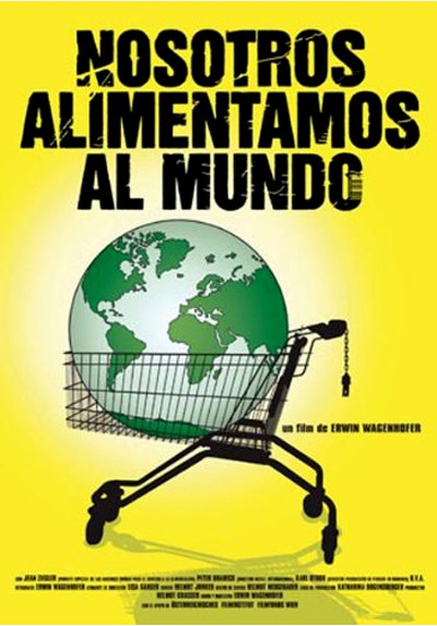 Nosotros alimentamos al mundo (We Feed the World)