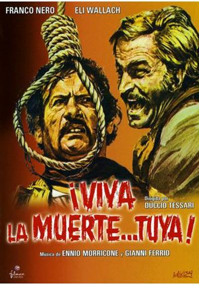 Viva La Muerte... Tuya! (Viva La Muerte... Tua)