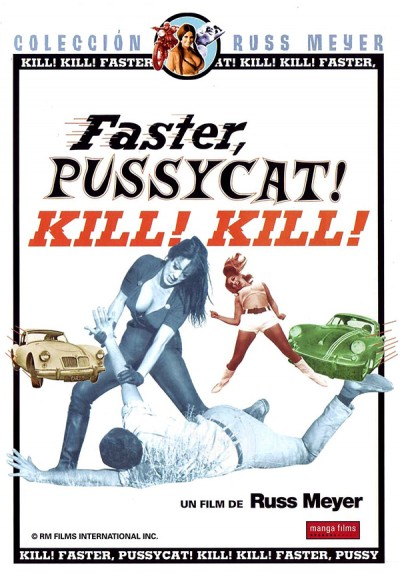 Faster, Pussycat! Kill! Kill! (V.O.S)
