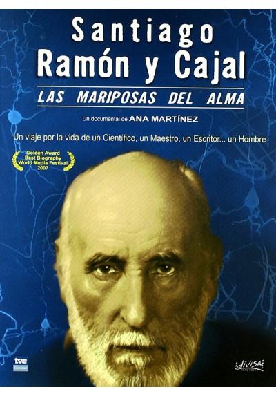 Santiago Ramón y Cajal - Las mariposas del alma