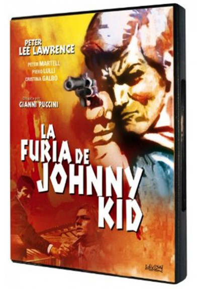 La furia de Johnny Kid (Dove si spara di più)
