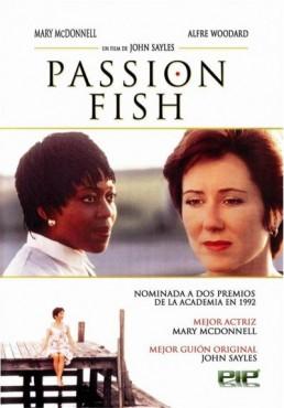 Passion Fish (Passion Fish)