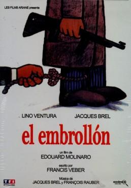 El Embrollon (L´emmerdeur)