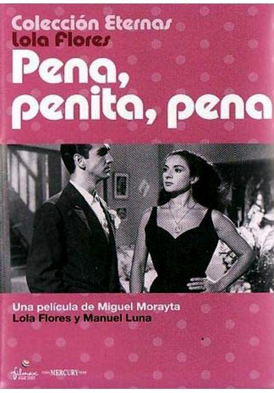 Coleccion Eternas Lola Flores - Pena, penita, pena!