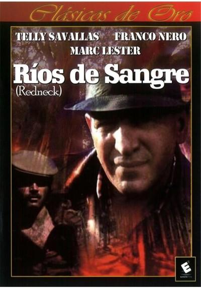 Ríos de Sangre (Redneck)