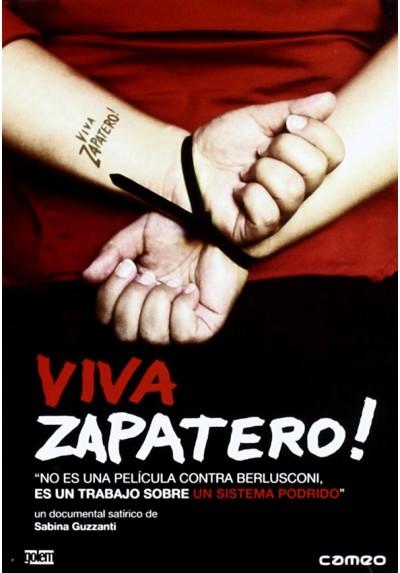 Viva Zapatero! (V.O.S)
