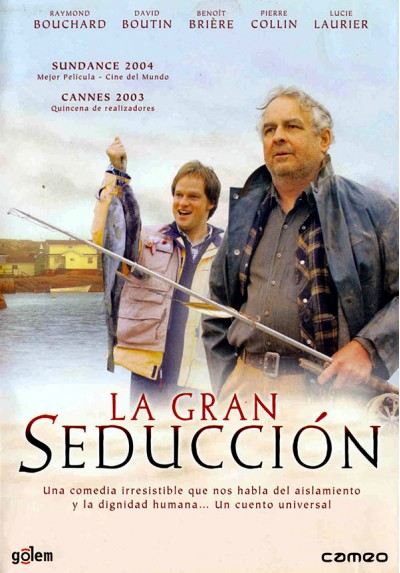 La gran seducción (La grande séduction)