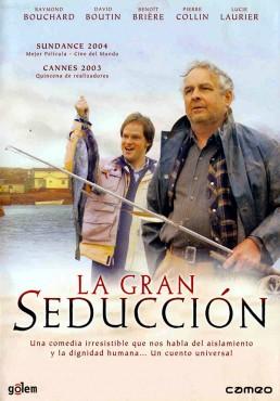 La gran seducción (La grande séduction)