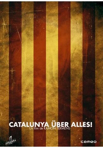 Catalunya über alles! (V.O.S)