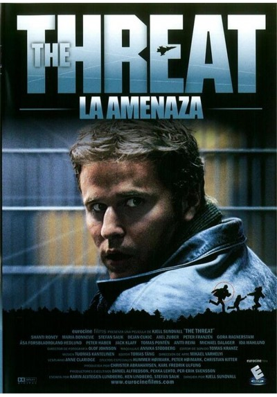 The Threat (La Amenaza)