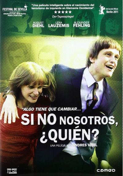 Si no nosotros, quién? (V.O.S) (Wer wenn nicht wir) (If Not Us, Who)