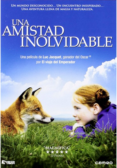 Una amistad inolvidable (Le Renard et l'enfant) (The Fox And The Child)