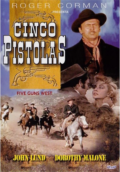 Cinco Pistolas (Five Guns West)