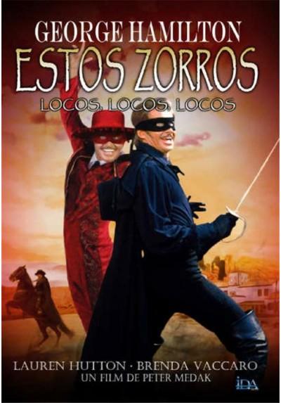 Estos Zorros... Locos, Locos, Locos (Zorro, the Gay Blade)