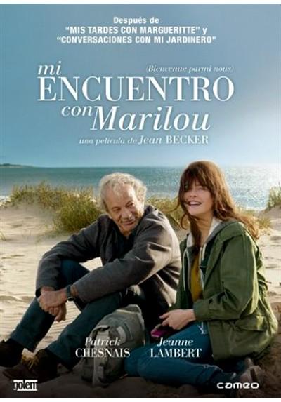 Mi encuentro con Marilou (Bienvenue parmi nous)