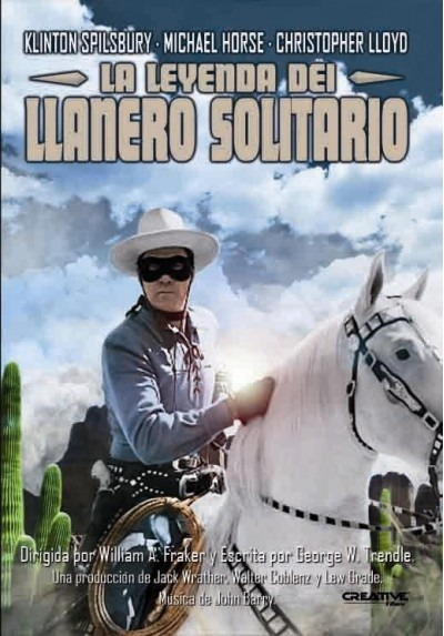 La Leyenda Del Llanero Solitario (The Legend Of The Lone Ranger)