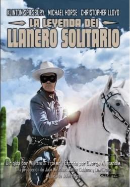 La Leyenda Del Llanero Solitario (The Legend Of The Lone Ranger)