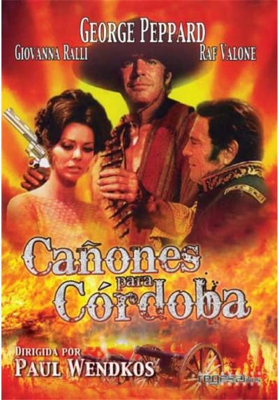 Cañones para Córdoba (Cannon for Cordoba)